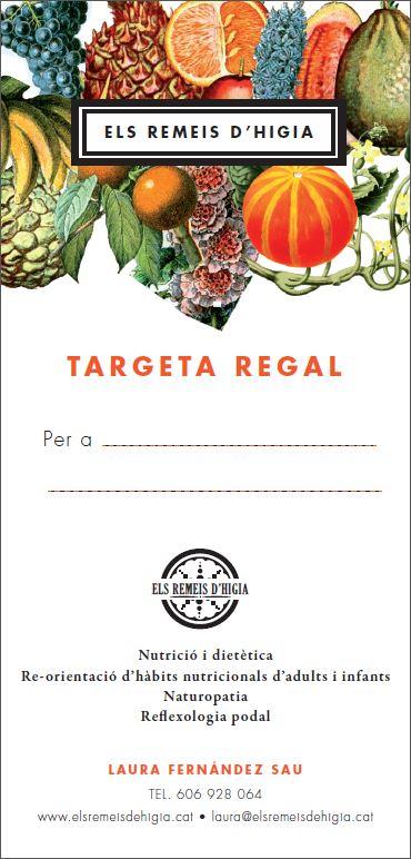 TARGETA REGAL ELS REMEIS DE HIGIA